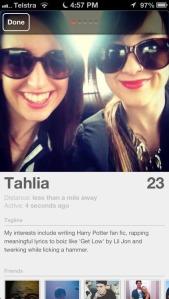 Tahlia's tinder profile. FTW.